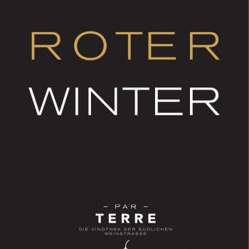 ROTER WINTER –Rotweinprobe @ PAR TERRE